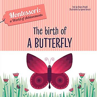 The Birth of a Butterfly by Chiara Piroddi - 9788854414037 Book