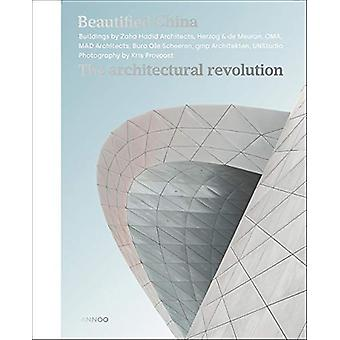 Beautified China - The Architectural Revolution by Kris Provoost - 978