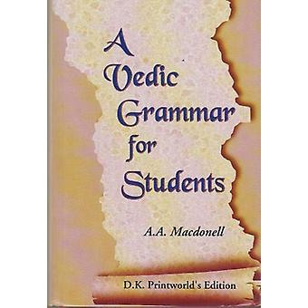 Vedic Grammar For Students by A.A. MacDonnell - 9781861182029 Book