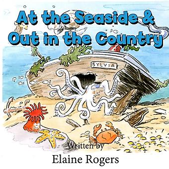 At the Seaside  Out In the Country by Rogers & Elaine