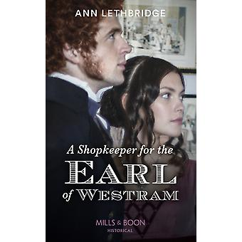 A Shopkeeper For The Earl Of Westram by Lethbridge & Ann