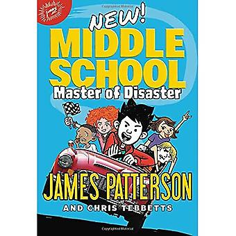 Middle School: Master of Disaster (Middle School)