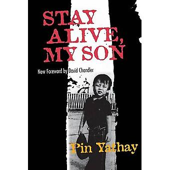 Stay Alive My Son by Yathay & Pin