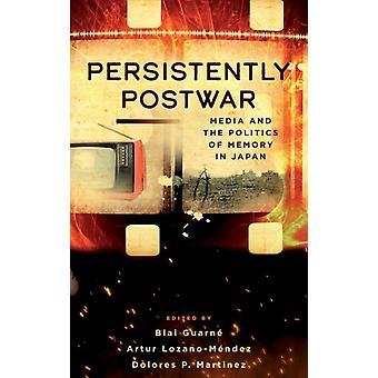 Persistently Postwar