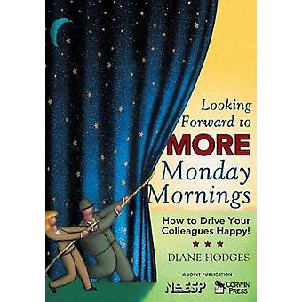 Looking Forward to MORE Monday Mornings by Diane Hodges