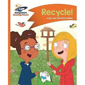Reading Planet  Recycle  Orange Comet Street Kids Rising Stars Reading Planet