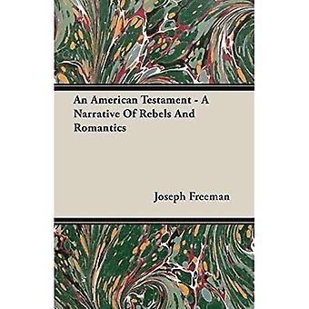An American Testament - a Narrative of R