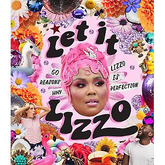 Let it Lizzo by Billie Oliver