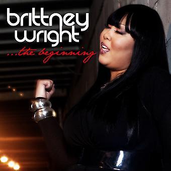 Brittney Wright - Beginning [CD] USA import