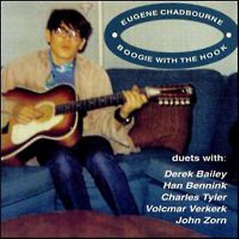 Eugene Chadbourne - Boogie with the Hook [CD] USA import