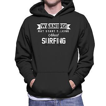 警告は、サーフィン男性のフード付きスウェットシャツについて話し始めるかもしれない