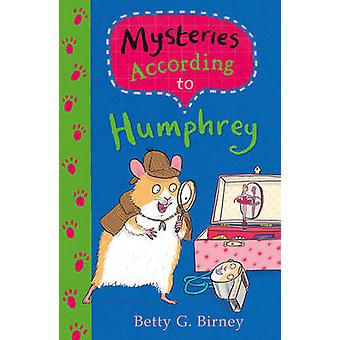 Mysteries According to Humphrey (Main) by Betty G. Birney - 978057132