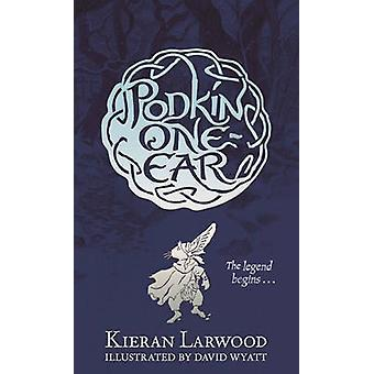 Podkin une oreille de Kieran Larwood - livre 9780571328406