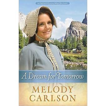 Un sogno per domani di melodia Carlson - 9780736948739 libro