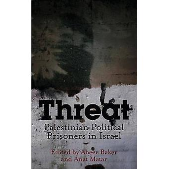 Hot - palestinska politiska fångar i Israel av Abeer Baker - en
