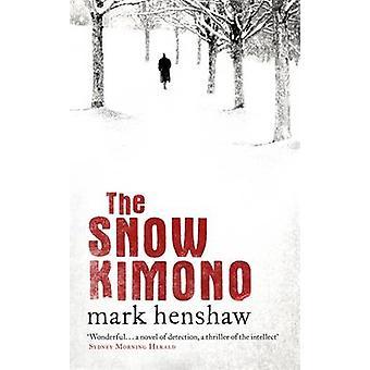 Sne Kimono af Mark Henshaw - 9781472225702 bog