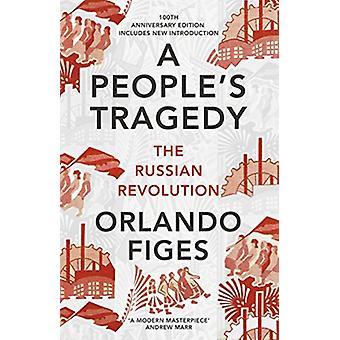 Tragédie - la révolution russe - Edition du centenaire un populaire avec N