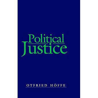 Giustizia politica - fondazioni per una filosofia critica della legge e t