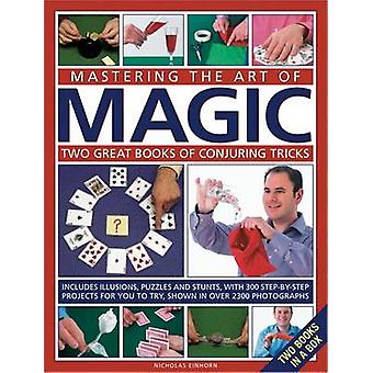 Mastering the Art of Magic - Two Great Books of Conjuring Tricks by Ni