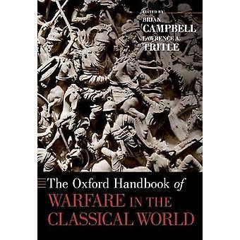 El manual de Oxford de la guerra en el mundo clásico por Brian Campbe