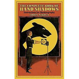 Zakończenie książki ręką cieni: instrukcje dla Shadowgraphy (Dover książek na temat magii, gry i zagadki)