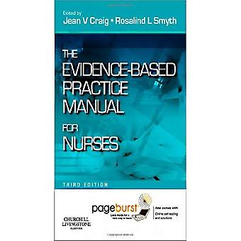 The Evidence-Based Practice Manual for Nurses: with Pageburst online access, 3e