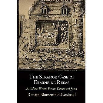 Kummallista tapauksessa Kärppä de Reims: keskiajan nainen välillä demonit ja Saints (keskiajalla sarja)