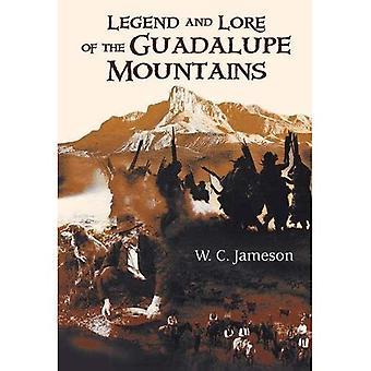 Legende og Lore af Guadalupe Mountains