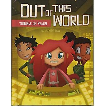 Trouble on Venus (Out of This World (Paperback))