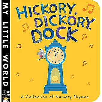 Hickory, Dickory, Dock (My Little World)