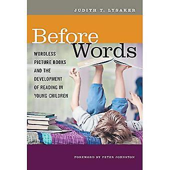 Vor Wörtern: Wortlose Bilderbücher und die Entwicklung des Lesens bei Kleinkindern (Sprache und Literacy)