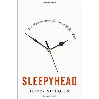 Sleepyhead: De Neuroscience van een goede nachtrust