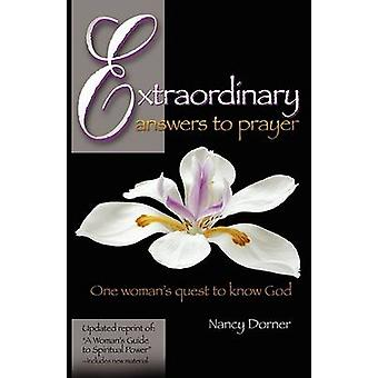 Extraordinary Answers to Prayer by Dorner & Nancy L