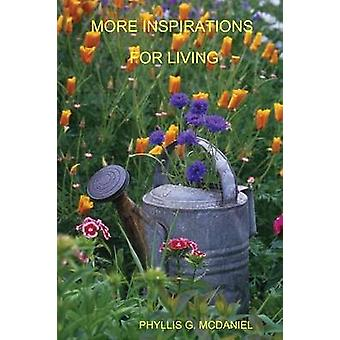 MORE INSPIRATIONS FOR LIVING by MCDANIEL & PHYLLIS G.
