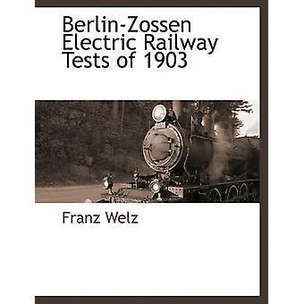BerlinZossen Electric Railway Tests de 1903 par Welz & Franz