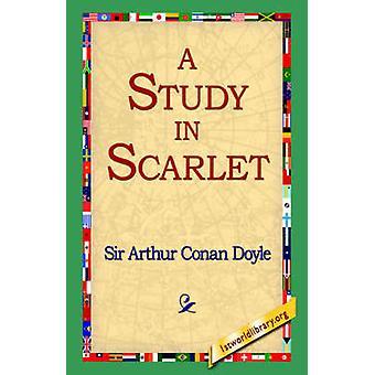 Eine Studie in scharlachrot von Doyle & Arthur Conan