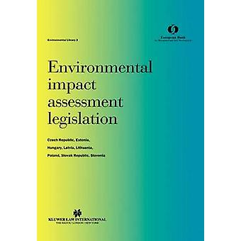 Environmental Impact Assessment Legislation by European Bank for Re Construction and De