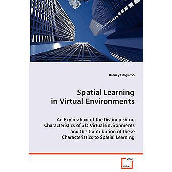 Fysisk læring i virtuelle miljøer af Dalgarno & Barney