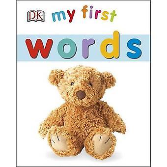 My First Words by DK Publishing - Sarah Davis - DK - 9781465428998 Bo