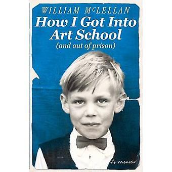 How I Got into Art School - 9781908699763 Book