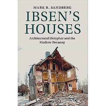 Ibsens houses van Mark B Sandberg