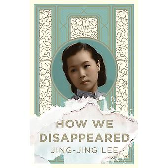 How We Disappeared by JingJing Lee