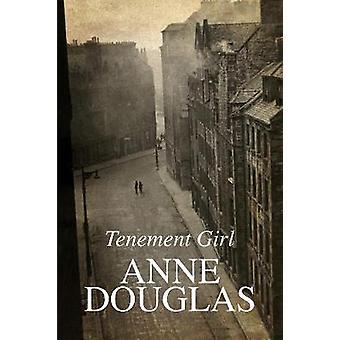 Tenement Girl by Douglas & Anne
