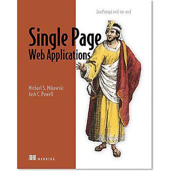Single Web Applications by Michael Mikowski - 9781617290756 Book