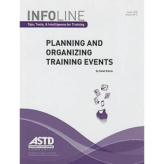 計画および組織のトレーニング イベントの計画と組織の Trai