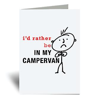 Herre I'd hellere være i min Campervan A6 lykønskningskort