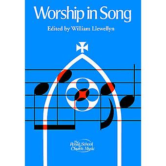 Worship in Song by Llewellyn & William