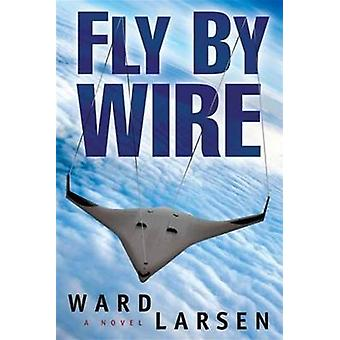 Fly by Wire by Larsen & Ward