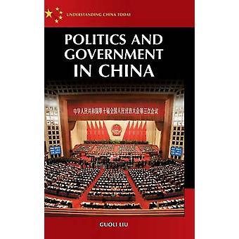 Politics and Government in China by Liu & Guoli