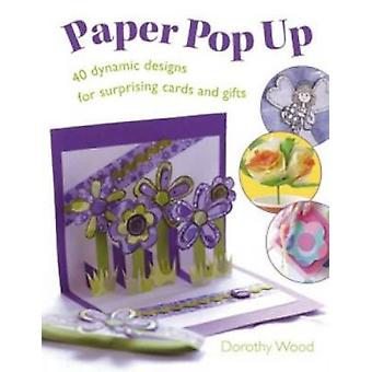 Paper Pop Up by Wood & Dorothy